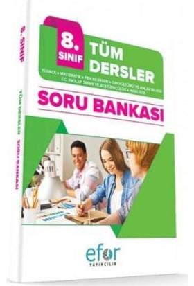 Efor 8. Sınıf Tüm Dersler Soru Bankası