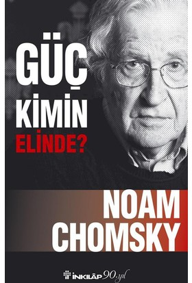 Güç Kimin Elinde - Noam Chomsky
