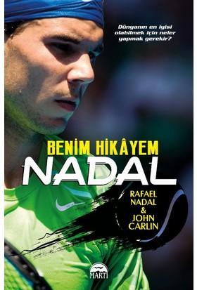 Nadal :Benim Hikayem