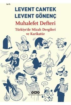 Muhalefet Defteri : Türkiye'de Mizah Dergileri Ve Karikatür