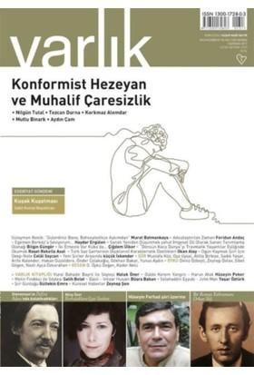 Varlık Aylık Edebiyat ve Kültür Dergisi Sayı : 1317 - Haziran 2017