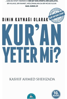 Dinin Kaynağı Olarak Kur'an Yeter Mi? - Kashif Ahmed Shehzada