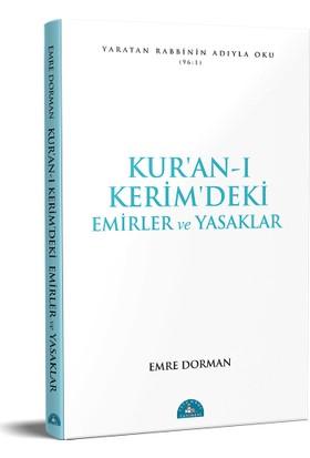 Kuran-ı Kerim'deki Temel Emirler ve Yasaklar - Emre Dorman