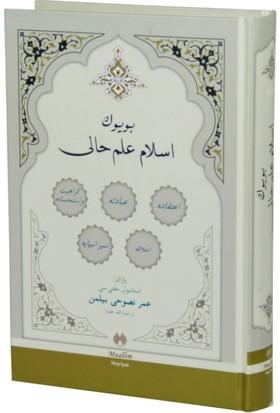 Osmanlıca Büyük İslam İlmihali (Ciltli) - Ömer Nasuhi Bilmen