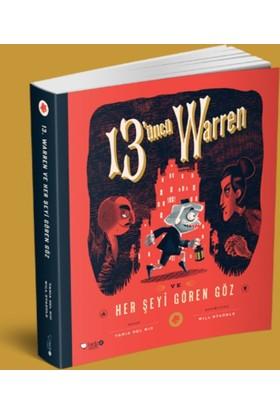 13. Warren VeHer Şeyi Gören Göz