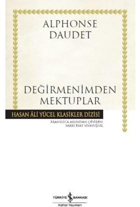 Değirmenimden Mektuplar : Hasan Ali Yücel Klasikleri - Alphonse Daudet