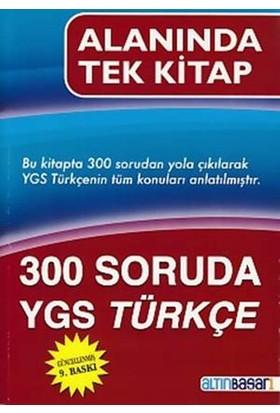 Altınbaşarı 300 Soruda Ygs Türkçe Alanında Tek Kitap