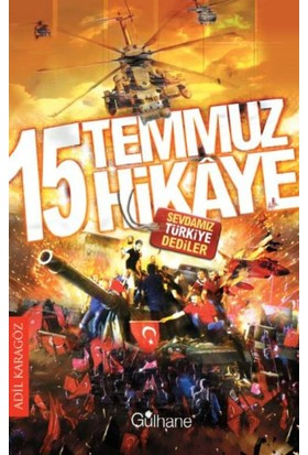 15 Temmuz 15 Hikaye:Sevdamız Türkiye Dediler
