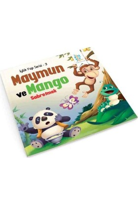 İyilik Yap Serisi 3:Maymun Ve Mango Sabretmek