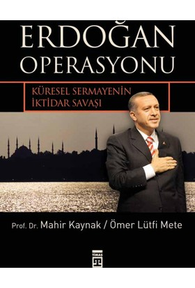 Erdoğan Operasyonu - Ömer Lütfi Mete
