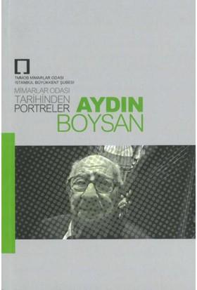 Oda Tarihinden Portreler:Aydın Boysan