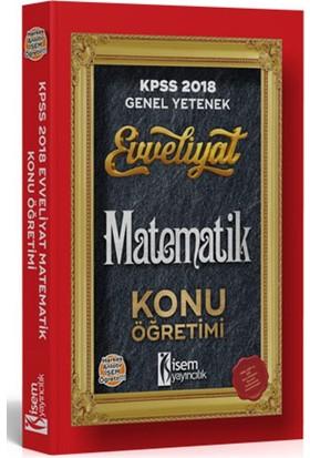 İsem Yayıncılık Evveliyat Kpss Matematik Konu Anlatımlı 2018