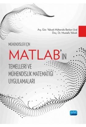 Mühendisler İçin Matlab'In Temelleri Ve Mühendislik Matematiği Uygulamaları