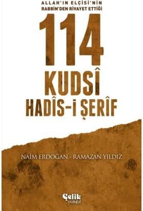 114 Kudsi Hadis-i Şerif-Allah' ın Elçisi'nin Rabbin' den Rivayet Ettiği