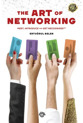 The Art Of Networking - Ertuğrul Belen