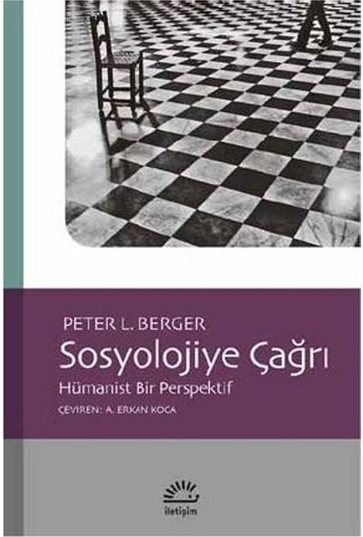 Sosyolojiye Çağrı Hümanist Bir Perspektif