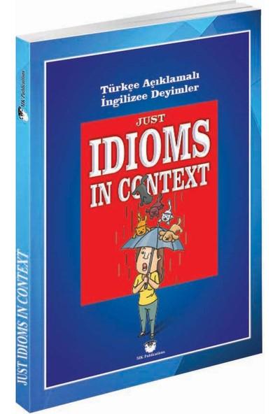 Just İdioms İn Context - Murat Kurt