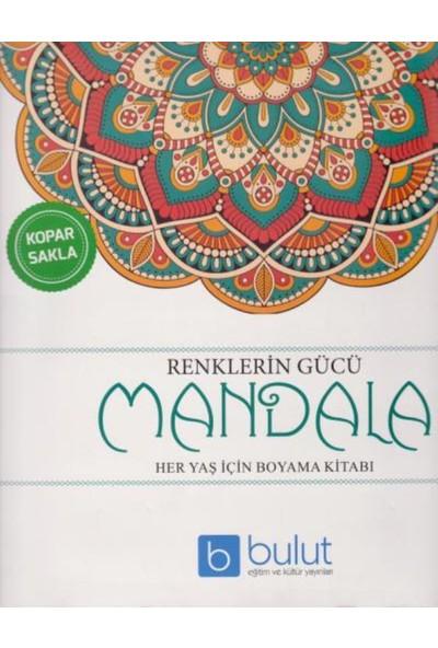 Renklerin Gücü Mandala Her Yaş İçin Boyama Kitabı