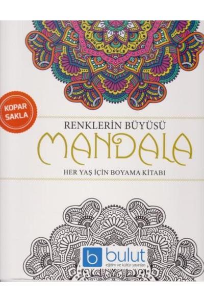 Renklerin Büyüsü Mandala Her Yaş İçin Boyama Kitabı