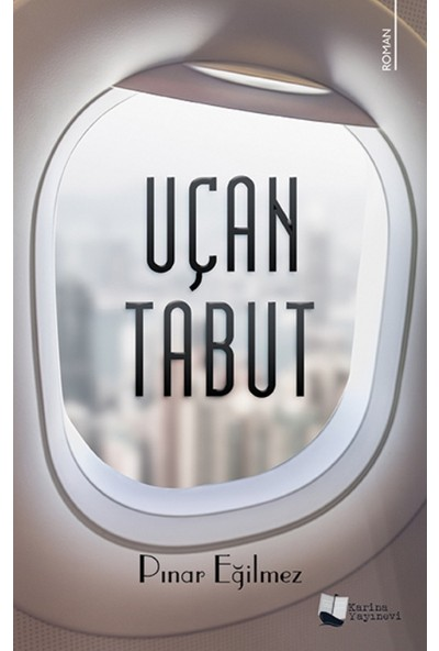 Uçan Tabut - Pınar Eğilmez