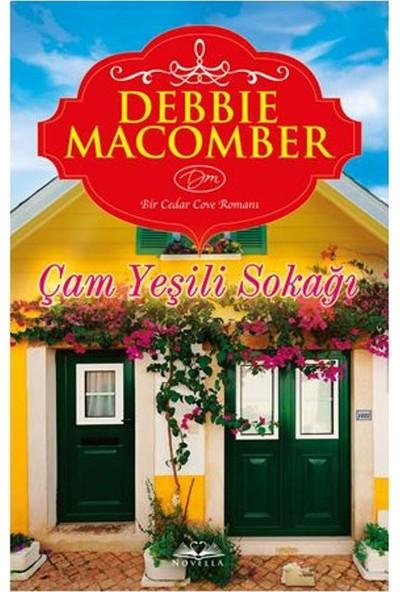 Çam Yeşili Sokağı - Debbie Macomber