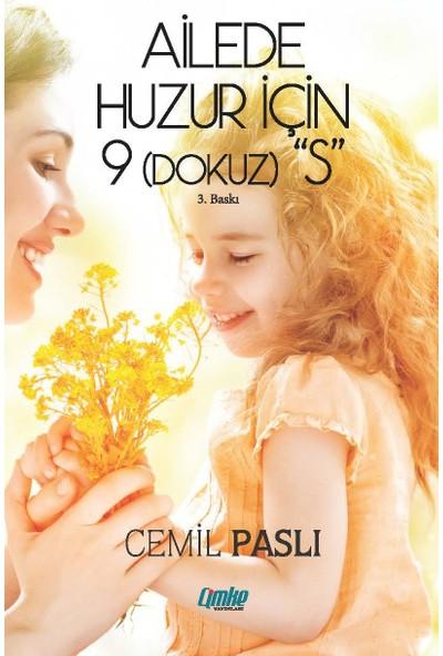 """Ailede Huzur için 9 """"S"""" - Cemil Paslı"""