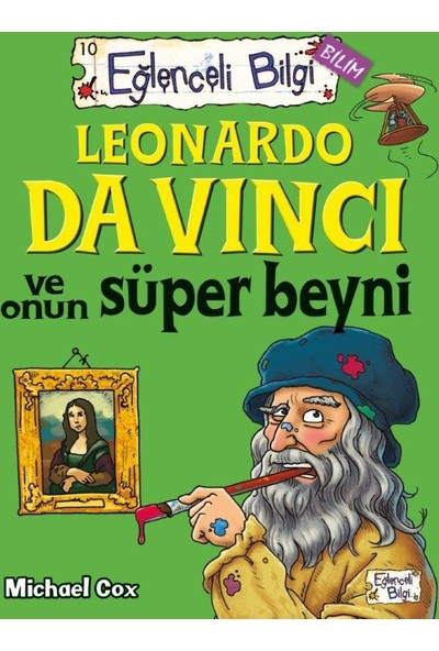 Leonardo da Vinci Ve Onun Süper Beyni - Michael Cox