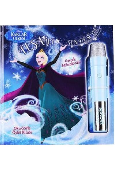 Disney Karlar Ülkesi: Elsa İle Sen De Söyle (Oku-Söyle Öykü Kitabı)-Kolektif
