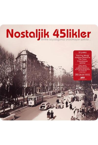 Various Artist - Nostaljik 45Likler Plak