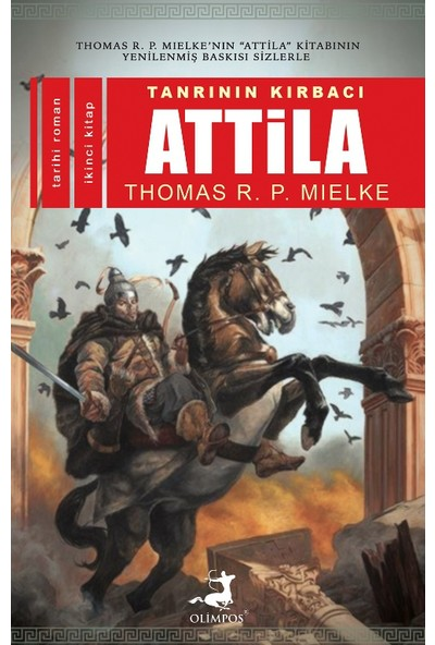 Tanrının Kırbacı Attila-II