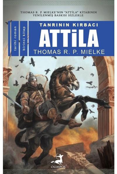 Tanrının Kırbacı Attila-I