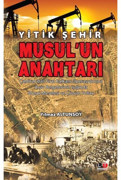 Yitik Şehir Musul'un Anahtarı