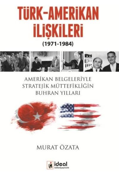 Türk-Amerikan İlişkileri 1971-1984