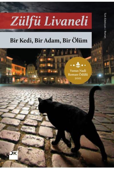 Bir Kedi, Bir Adam, Bir Ölüm -Zülfü Livaneli