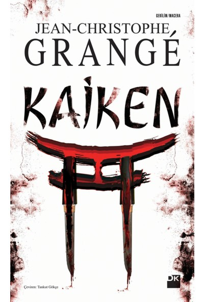 Kaiken - Jean-Christophe Grange