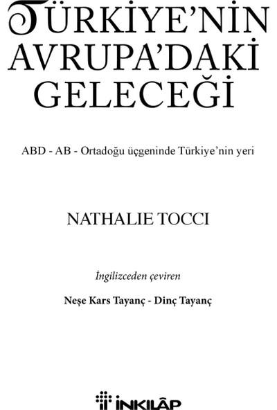 Türkiye'Nin Avrupa'Daki Geleceği - (Abd - Ab - Ortadoğu Üçgeninde Türkiye'Nin Yeri)-Nathalie Tocci