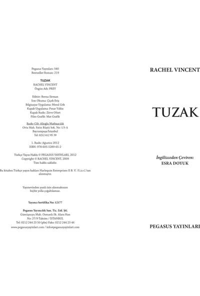 Tuzak - (Tutkulu, Öfkeli... Ve Kedi)-Rachel Vincent