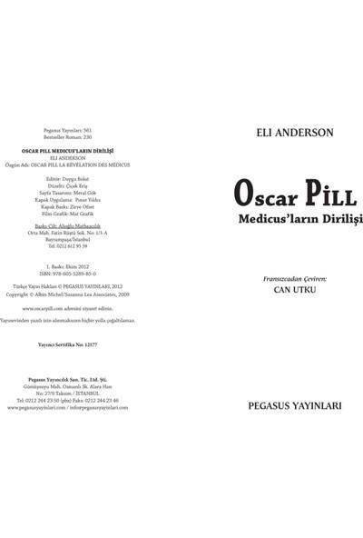 Oscar Pill - Medicus'Ların Dirilişi-Eli Anderson