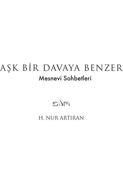 Aşk Bir Davaya Benzer - H. Nur Artıran