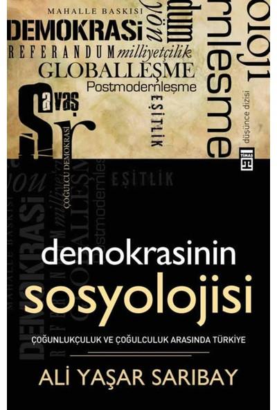 Demokrasinin Sosyolojisi-Ali Yaşar Sarıbay
