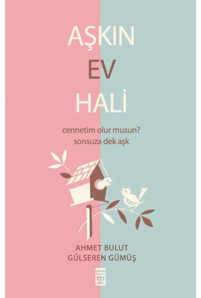 Aşkın Ev Hali - Ahmet Bulut