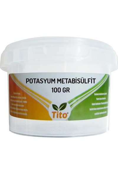 Tito Potasyum Metabisülfit Gıda Tipi Kükürt 100 gr