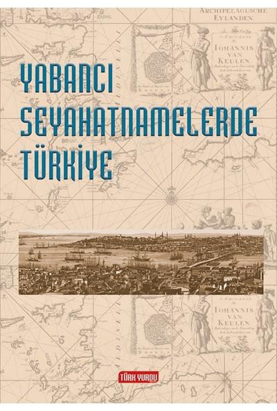 Yabancı Seyahatnamelerde Türkiye