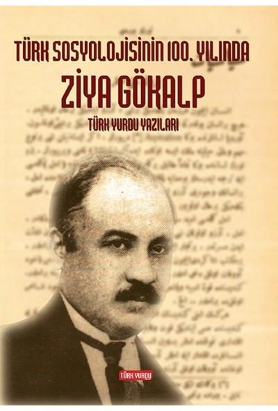Türk Sosyolojisinin 100. Yılında Ziya Gökalp