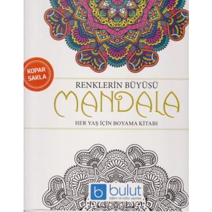 Renklerin Büyüsü Mandala Her Yaş Için Boyama Kitabı