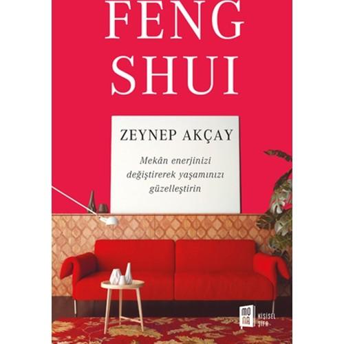 Feng Shuı - Zeynep Akçay