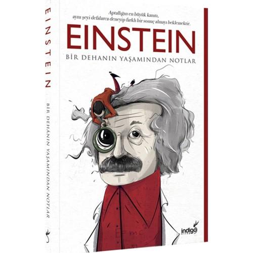 Einstein :Bir Dehanın Yaşamından Notlar