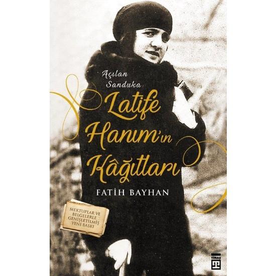Latife Hanım'In Kağıtları :Açılan Sanduka