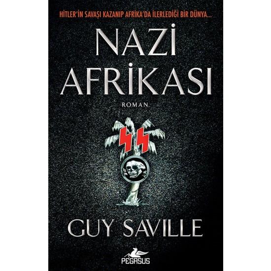 Nazi Afrikası - Guy Saville