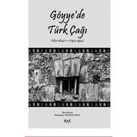 Göyye'de Türk Çağı - Muammer Kemaloğlu